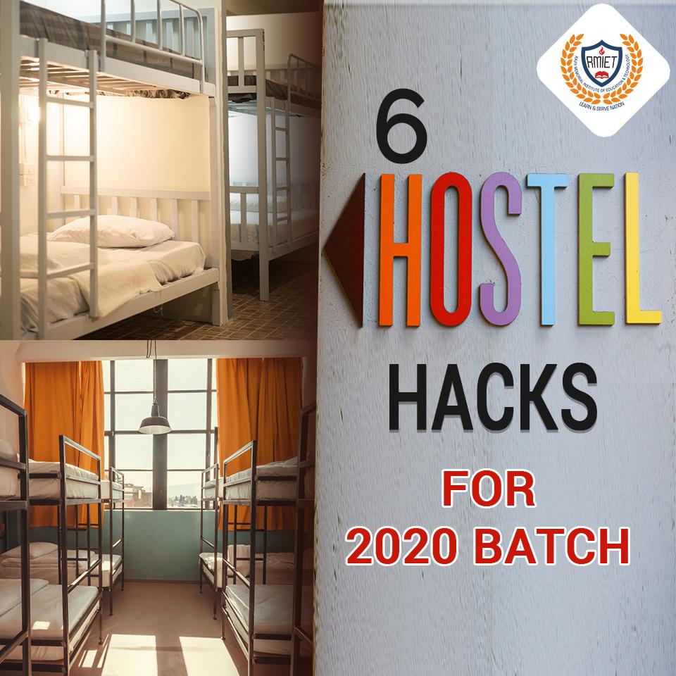 6 HOSTEL LIFE HACKS FOR 2020 BATCH